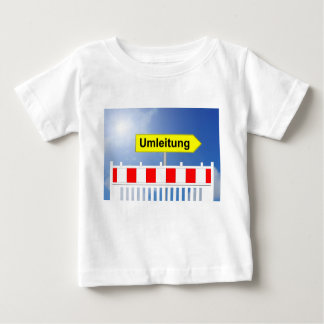 Building site, bypass and building site closing baby T-Shirt