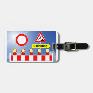 Building site passage forbade and bypass luggage tag