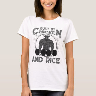 Built By Chicken And Rice bodybuilding fitness T-Shirt