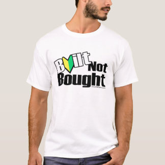 Built Not Bought JDM (Light) T-Shirt