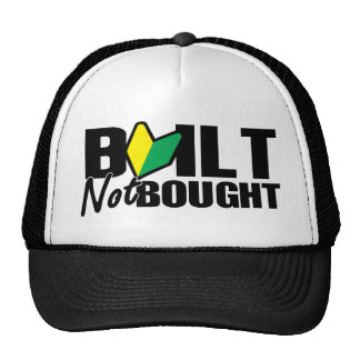 built not bought trucker hat
