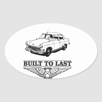 built to last car oval sticker