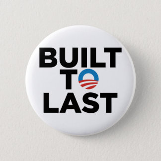 Built to Last - President Barack Obama 2 Inch Round Button