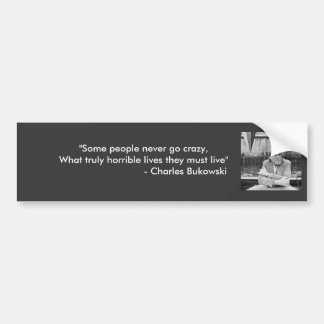 Bukowski Quotes Bumper Sticker