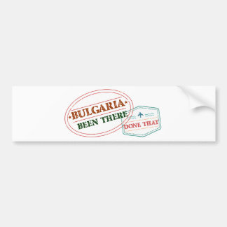 Bulgaria Been There Done That Bumper Sticker