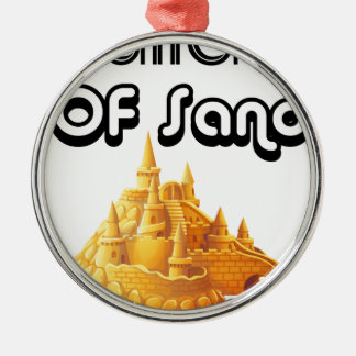 Bulider Of Sand Castles Silver-Colored Round Ornament