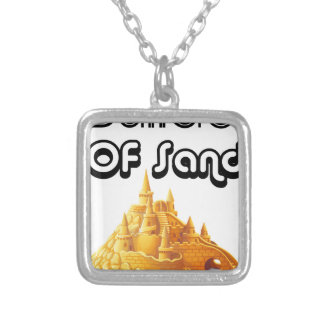 Bulider Of Sand Castles Silver Plated Necklace
