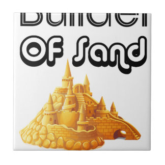 Bulider Of Sand Castles Tile