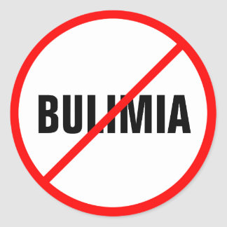 Bulimia Prohibited! Classic Round Sticker