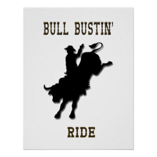 """""""Bull Bustin' Ride"""" Western Rodeo Poster"""