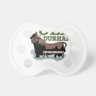 Bull Durham Pacifier