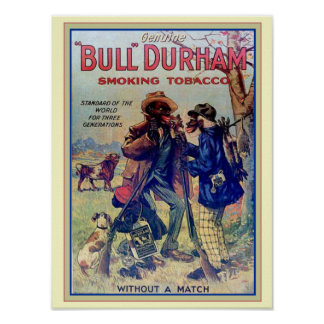 """Bull Durham"" Smoking Tobacco 12 x 16 Poster"
