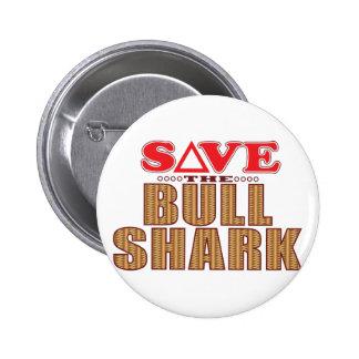 Bull Shark Save 2 Inch Round Button