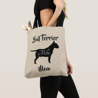 Bull Terrier Mom (add dog's name) Tote Bag