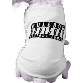 Bulldog Advisory Noxious Fumes Shirt