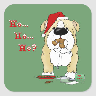 Bulldog Christmas - Ho Ho Ho??? Square Sticker