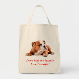 Bulldog Don't Hate Me..I am Beautiful Grocery Tote