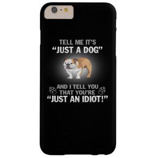 BULLDOG (ENGLISH) - Its Not Just A Dog! Barely There iPhone 6 Plus Case