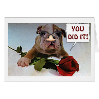 """BULLDOG SAYS """"WAY TO GO"""" **OVER THE HILL HUMOR** CARD"""