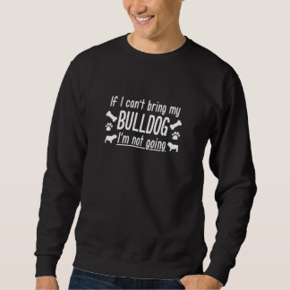 Bulldog Sweatshirt
