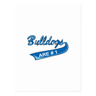 BULLDOGS ARE NUMBER ONE POSTCARD