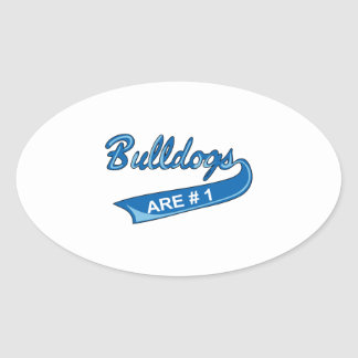 BULLDOGS ARE NUMBER ONE OVAL STICKER