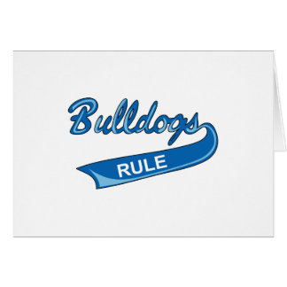 BULLDOGS RULE GREETING CARD