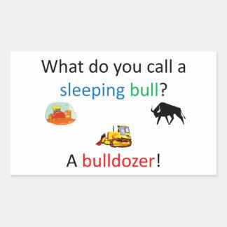 Bulldozer joke sticker