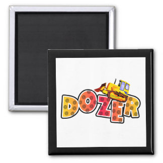 Bulldozer Tshirts and Gifts Square Magnet