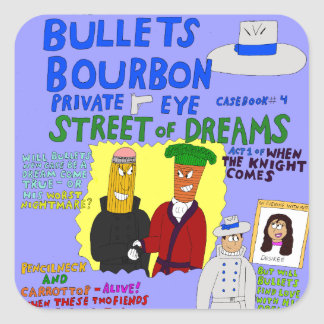 Bullets Bourbon #4 Street of Dreams cover stickers