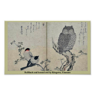 Bullfinch and horned owl by Kitagawa, Utamaro Poster