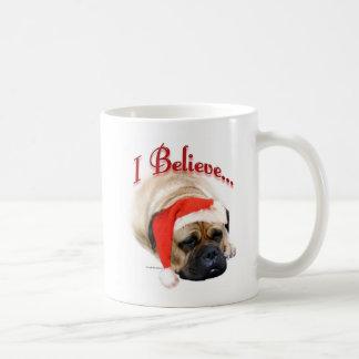 Bullmastiff I Believe Coffee Mug