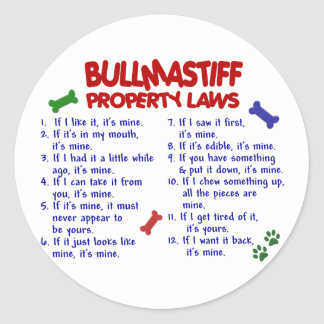 BULLMASTIFF Property Laws 2 Round Sticker