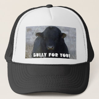 Bully for You! Cattle -  Western Novelty Wear Trucker Hat