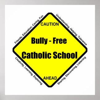 Bully - Free Catholic School Poster