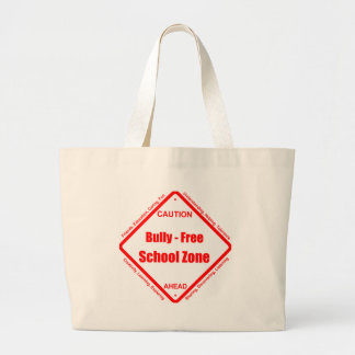 Bully- Free School Zone Large Tote Bag