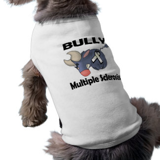 BULLy Multiple Sclerosis Shirt