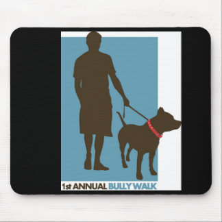 bully walk mousepad
