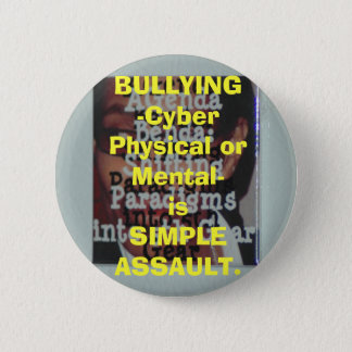 BULLYING-Cyber Physical or Mental-is SIMPL... 2 Inch Round Button