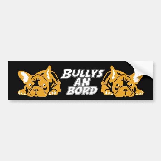 Bullys on board onblack bumper sticker
