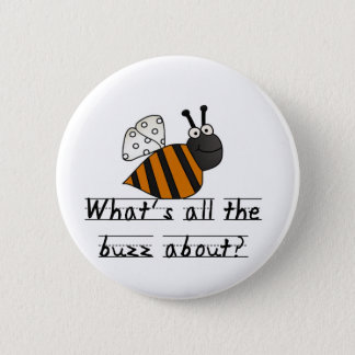 Bumble Bee Buzz Tshirts and Gifts 2 Inch Round Button