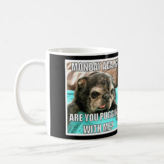 Bumblesnot Mug:  Are You Puggin' Me? Coffee Mug