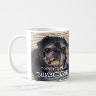 """Bumblesnot mug: """"Proud to be a Bumblehead"""" Coffee Mug"""