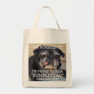 Bumblesnot tote bag: Proud to be a Bumblehead