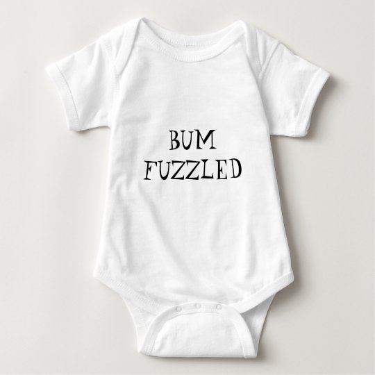 Bumfuzzled Baby Shirt
