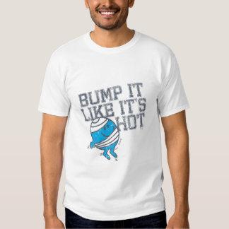 Bump It Like It's Hot Version 4 T-shirts