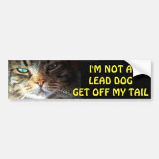 Bumper Cat is Not A Lead Dog Bumper Sticker