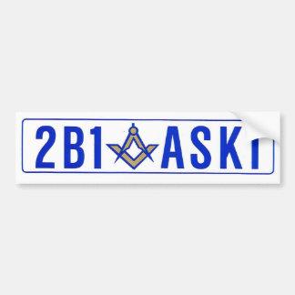Bumper Sticker - 2B1 ASK1