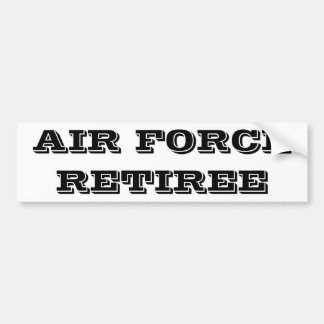 Bumper Sticker Air Force Retiree