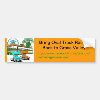 Bumper Sticker, Bring Oval Track Racing to GV Bumper Sticker